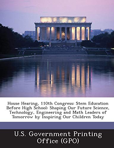House Hearing, 110th Congress: Stem Education Before