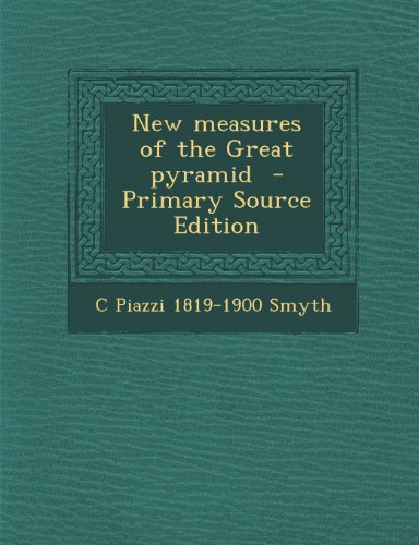 9781289870423: New Measures of the Great Pyramid