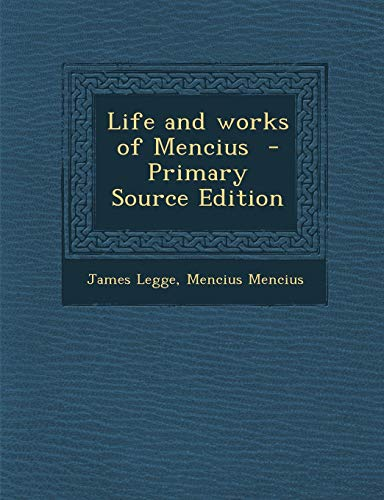 9781289874636: Life and Works of Mencius