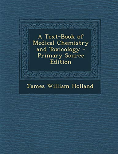 9781289901516: Text-Book of Medical Chemistry and Toxicology