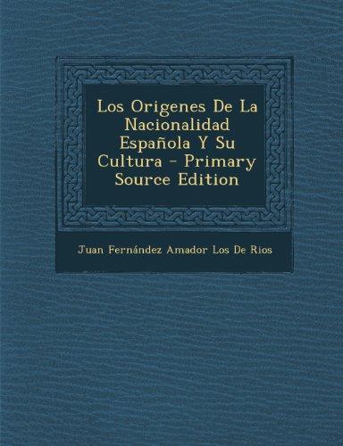 9781289903886: Origenes de La Nacionalidad Espanola y Su Cultura (Primary Source)