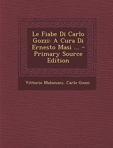 9781289915230: Le Fiabe Di Carlo Gozzi: A Cura Di Ernesto Masi ...
