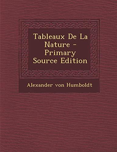 9781289925925: Tableaux de La Nature
