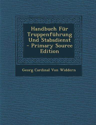 9781289940126: Handbuch Fur Truppenfuhrung Und Stabsdienst