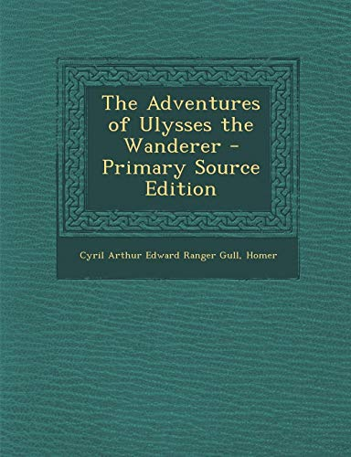9781289941277: Adventures of Ulysses the Wanderer