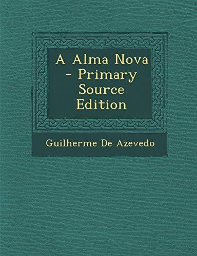 9781289967857: Alma Nova (Portuguese Edition)