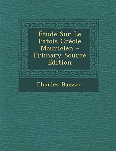9781289971793: Etude Sur Le Patois Creole Mauricien