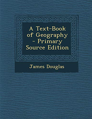 9781289977191: A Text-Book of Geography