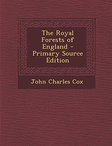 9781289997052: The Royal Forests of England