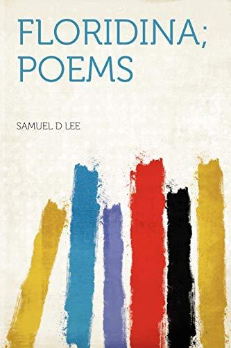 9781290016544: Floridina; Poems