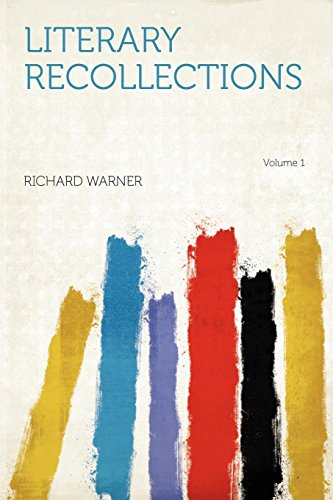 9781290068994: Literary Recollections Volume 1