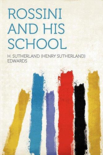 9781290358071: Rossini and His School