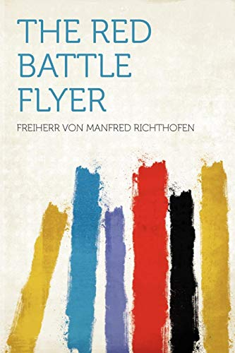 9781290403061: The Red Battle Flyer