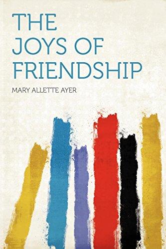 9781290459198: The Joys of Friendship