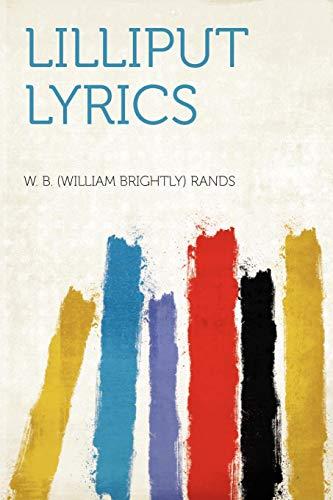 Lilliput Lyrics: W. B. (William