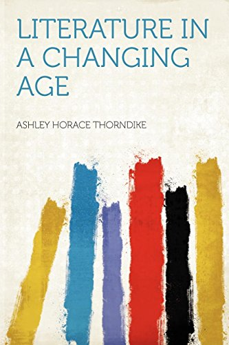 9781290475792: Literature in a Changing Age