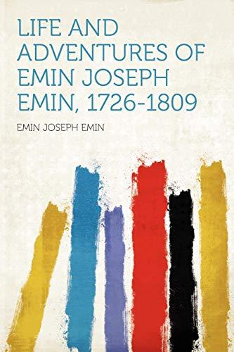 Life and Adventures of Emin Joseph Emin,