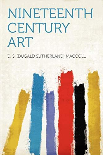 9781290582575: Nineteenth Century Art