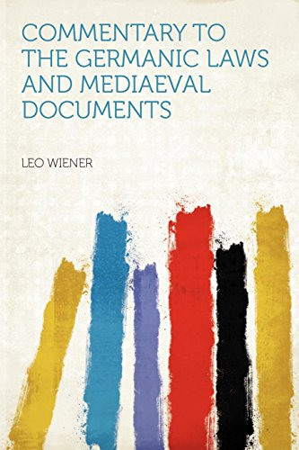 9781290591782: Commentary to the Germanic Laws and Mediaeval Documents