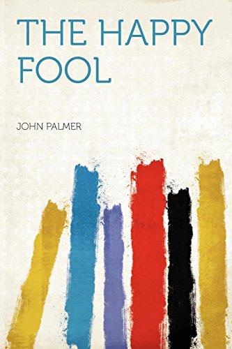 9781290704502: The Happy Fool