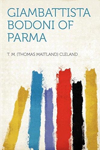 Giambattista Bodoni of Parma: T. M. (Thomas