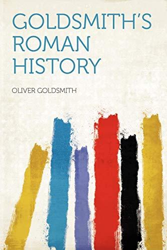 9781290855648: Goldsmith's Roman History