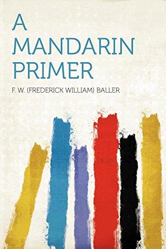 A Mandarin Primer: F. W. (Frederick