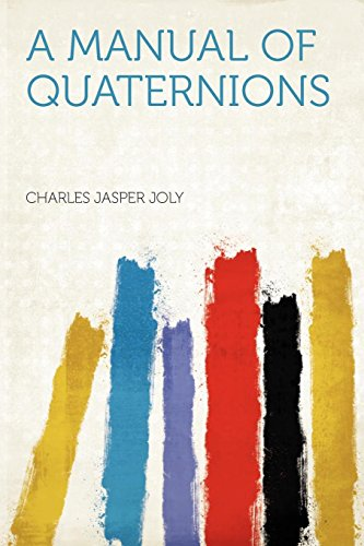 9781290950114: A Manual of Quaternions