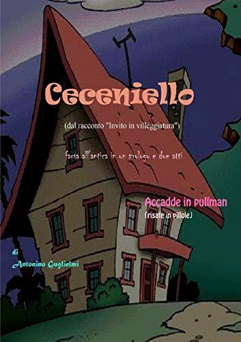 Ceceniello Italian Edition: Antonino Guglielmi
