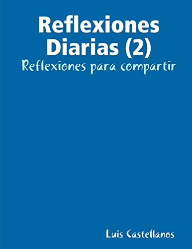 9781291004236: Reflexiones Diarias (2)