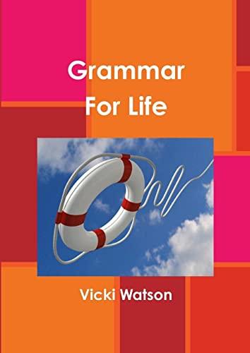 9781291004557: Grammar For Life