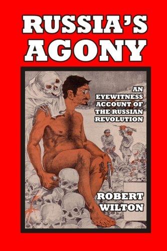 Russia's Agony: Wilton, Robert
