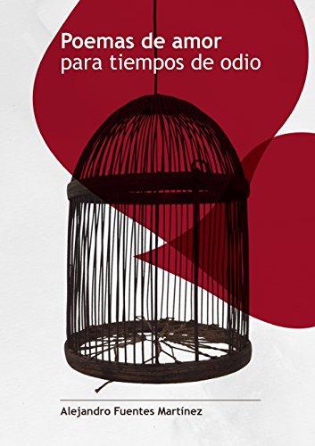 9781291009330: Poemas de amor para tiempos de odio (Spanish Edition)