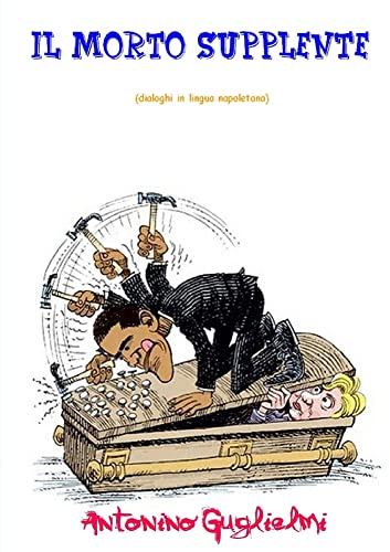 IL Morto Supplente (Paperback): antonino guglielmi