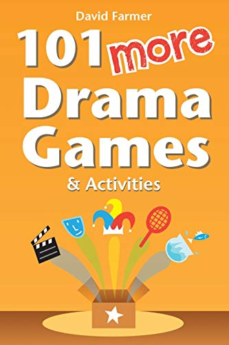 9781291025163: 101 More Drama Games and Activities