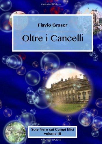 9781291035445: Oltre I Cancelli (Italian Edition)
