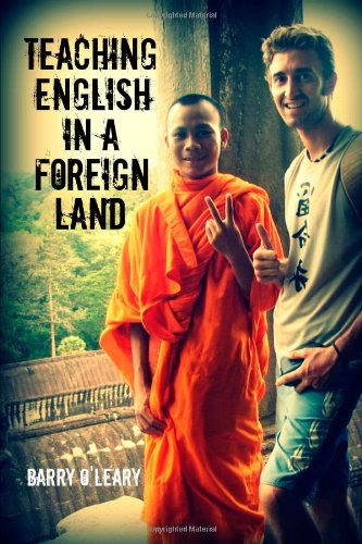 9781291037456: Teaching English in a Foreign Land
