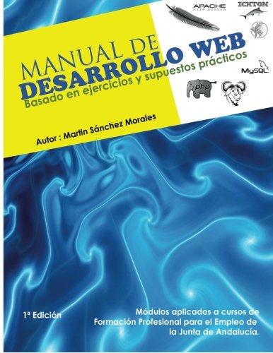 9781291037777: Manual De Desarrollo Web Basado En Ejercicios Y Supuestos Practicos.: Volume 2