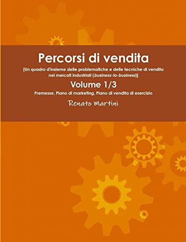 9781291038682: Percorsi di vendita Volume 1/3 (Italian Edition)