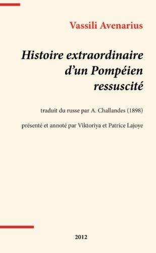 9781291043549: Histoire extraordinaire d'un Pomp�ien ressuscit�