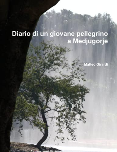 9781291047707: Diario di un giovane pellegrino a Medjugorje (Italian Edition)