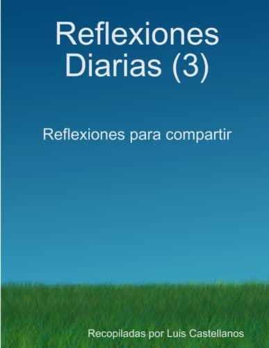 9781291057225: Reflexiones Diarias (3)