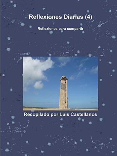 9781291076271: Reflexiones Diarias (4)