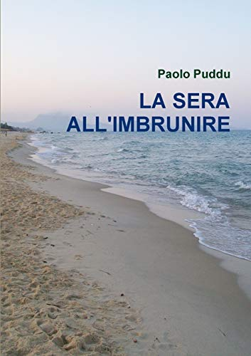 9781291077353: LA SERA ALL'IMBRUNIRE (Italian Edition)