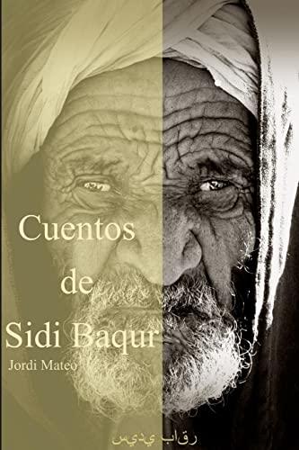 9781291089318: Cuentos de Sidi Baqur (Spanish Edition)