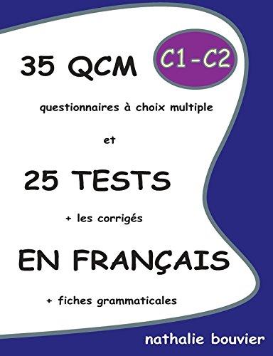 9781291093407: 35 QCM et 25 TESTS en français, niveaux C1-C2 (French Edition)