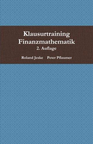 9781291094879: Klausurtraining Finanzmathematik, 2. Auflage