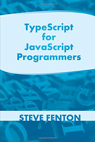 9781291107371: TypeScript for JavaScript Programmers
