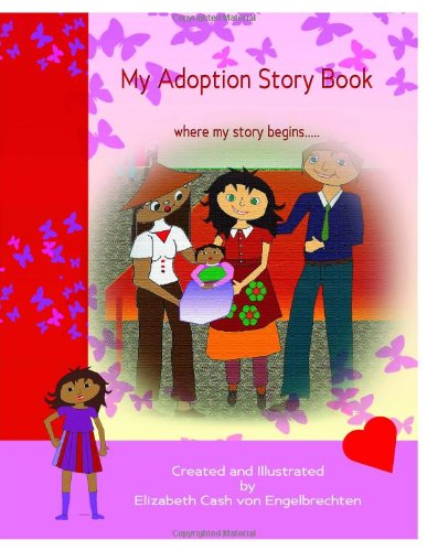 9781291111507: My Adoption Story Book, where my story begins..