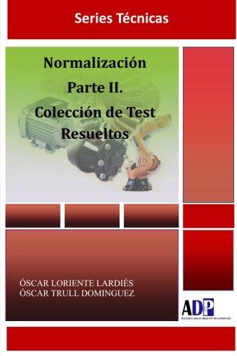 9781291115888: Normalizacion. Parte II. Coleccion De Test Resueltos